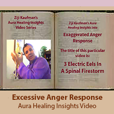 Excessive Anger Response Healing - Aura Healing Insights Video