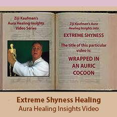 Extreme Shyness Healing - Aura Healing Insights Video