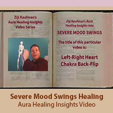 Severe Mood Swings Healing - Aura Healing Insights Video