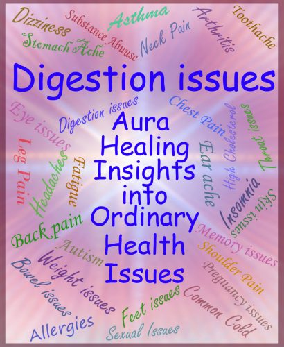 Digestive Issues - Aura Healing Insights into Ordinary Health Issues