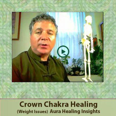 Crown Chakra Healing- Weight Issues - Aura Healing Insights