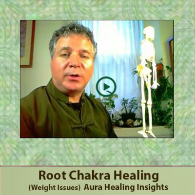 Root Chakra - Weight Issues - Aura Healing Insights